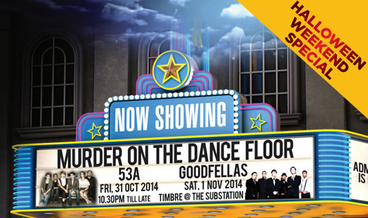 Halloween Dance Weekend with 53A and Goodfellas LIVE