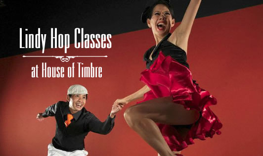 LINDY HOP CLASSES AT HOUSE OF TIMBRE